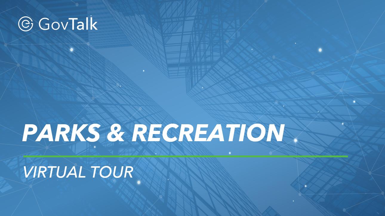 Parks & Recreation Virtual Tour