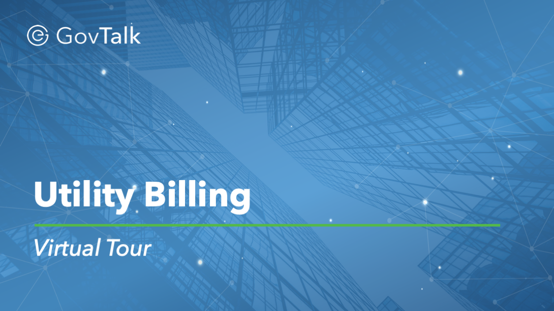 Utility Billing & Collections Virtual Tour